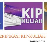 Pengumuman - Jadwal Verifikasi & Wawancara Calon Penerima KIP-Kuliah Jalur SNMPTN Tahun 2021 (REVISI)